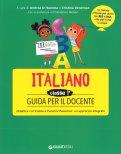 Italiano - Classe 1 - Guida per il Docente - Libro