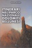 Itinerari nel Parco Nazionale Dolomiti Bellunesi - Libro