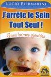 J'arrete le Sein Tout Seul!  - Libro