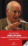 James Hillman - Il Cammino del «fare Anima» e dell'Ecologia Profonda - Libro + DVD