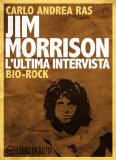 Jim Morrison - L'ultima Intervista - Download MP3