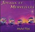 Joyaux et Merveilles  - CD