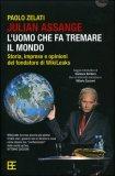 Julian Assange: l'Uomo che fa Tremare il Mondo — Libro