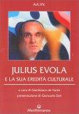 Julius Evola e la Sua Eredità Culturale - Libro