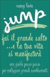 Jump ...e la tua vita si manifesterà — Libro
