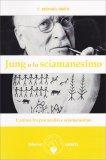 Jung e lo Sciamanesimo - Libro