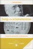 Jung e lo Sciamanesimo — Libro