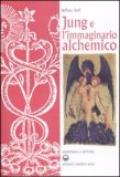 Jung e l'Immaginario Alchemico