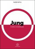 Jung - L'Anima e il Matrimonio - Libro