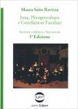 Jung, Psicogenealogia e Costellazioni Familiari - Libro