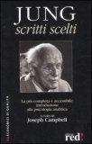 Jung - Scritti Scelti — Libro