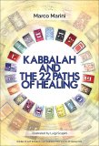Kabbalah and the 22 Paths of Healing + Cd