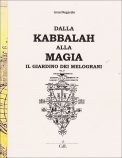 Kabbalah - Dalla Kabbalah alla Magia - Il Giardino dei Melograni  - Libro