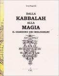 Kabbalah - Dalla Kabbalah alla Magia - Il Giardino dei Melograni
