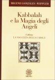 Kabbalah e la Magia degli Angeli  - Libro