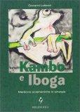 Kambo e Iboga - Libro