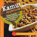 Kamut - Appetitose Ricette