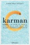 KARMAN — Karma - La legge di causa e effetto alla luce delle più recenti scoperte scientifiche di Giancarlo Rosati