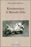 Katamewasa: Il Metodo Oda