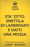 Keep Calm e Datti una Mossa