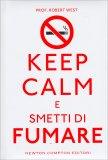 Keep Calm e Smetti di Fumare - Libro