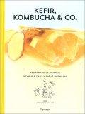 Kefir, Kombucha & Co. — Libro