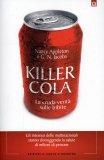 Killer Cola - La cruda Verità sulle Bibite  - Libro