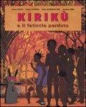 Kirikù e il Feticcio Perduto - Libro