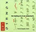 Komuso - The Healing Art of Zen Shakuhachi  - CD
