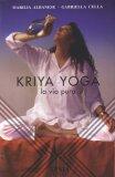 Kriya Yoga - La Via Pura — Libro