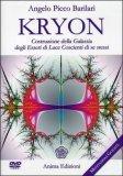 Kryon - Costruzione della Galassia degli Esseri di Luce Coscienti di Se Stessi