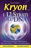 eBook - Kryon - I 12 Strati del DNA