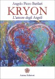 Kryon - l'Amore degli Angeli  - Libro