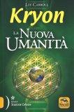 Kryon - La Nuova Umanità — Libro