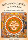 Kularnava Tantra: la Via dell'Estasi — Libro