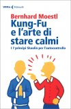 Kung-Fu e l'Arte di Stare Calmi - Libro