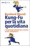 Kung-Fu per la Vita Quotidiana - Libro
