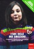 L'ABC delle mie Emozioni - 8/13 anni - Libro