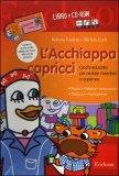 L'acchiappa Capricci - libro + CD-Rom