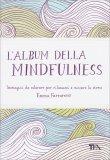 L'album della Mindfulness - Libro