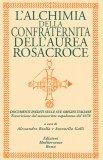 L'alchimia della Confraternita dell'Aurea Rosacroce  - Libro