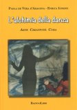 L'Alchimia della Danza — Libro