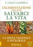 L'Alimentazione che può Salvarci la Vita - Libro - Ed.Economica
