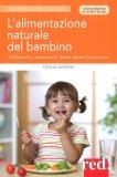 L'alimentazione Naturale del Bambino - Libro