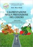 L'Alimentazione nella Prevenzione del Cancro - Libro