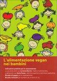 L'Alimentazione Vegan nei Bambini  — Libro