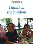 L'Amicizia tra Bambini - Libro
