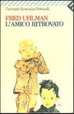 L'Amico Ritrovato  - Libro