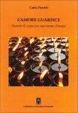 L'Amore Guarisce  - Libro