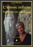 L'amore Infinito  - Libro